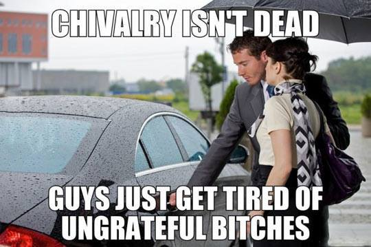 Chivalry isn't Dead
